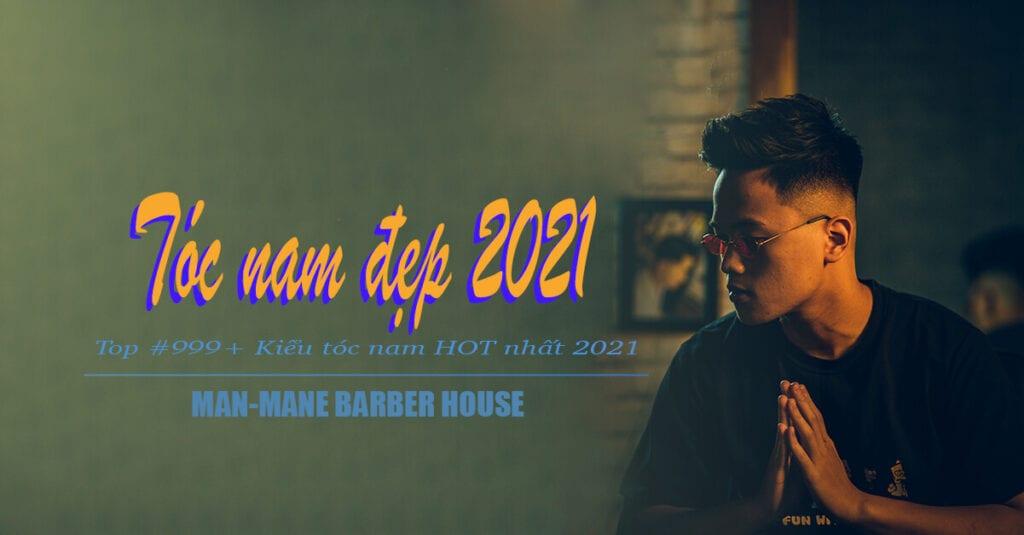 KIỂU TÓC NAM ĐẸP 2021