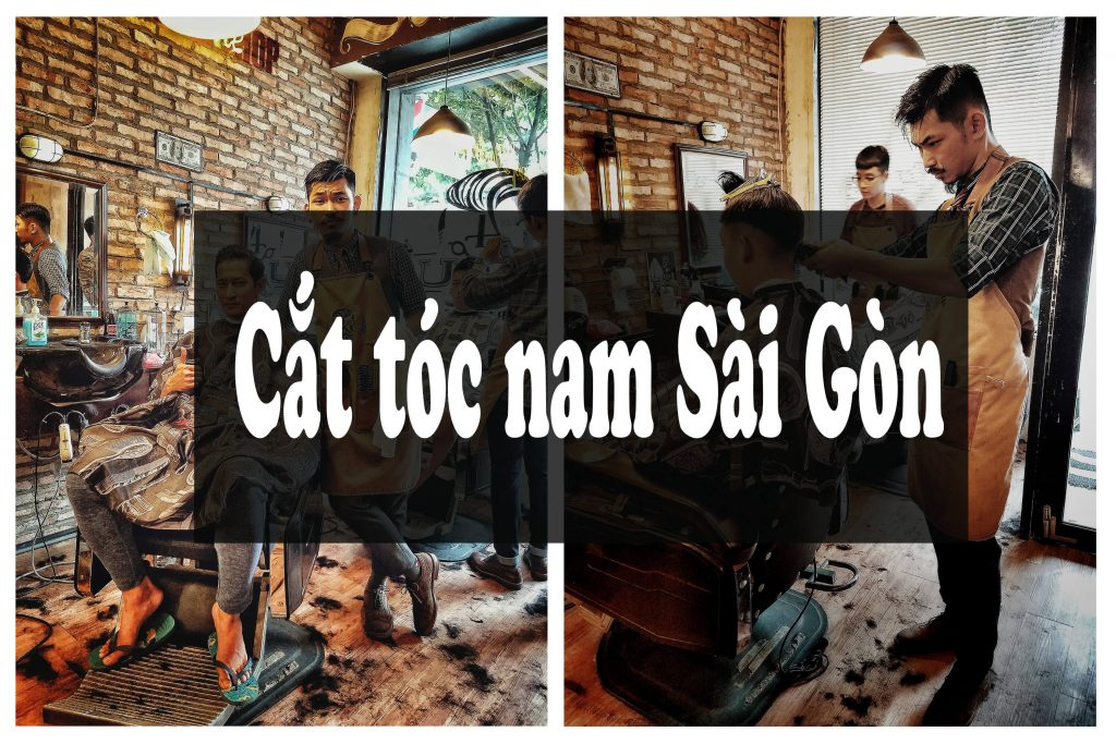 cắt tóc nam Sài Gòn đẹp nhất