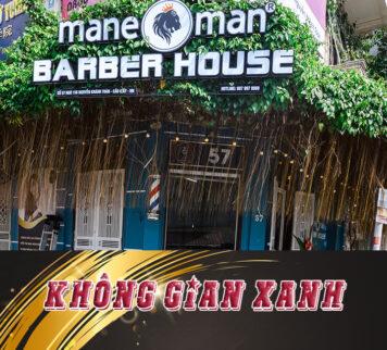 Mane man barber house Nguyễn Khánh Toàn
